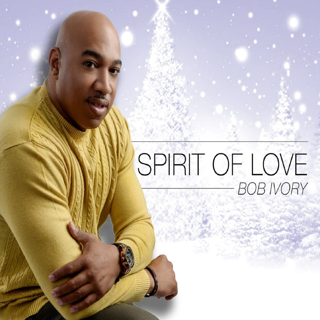 Bob Ivory Spirit of Love
